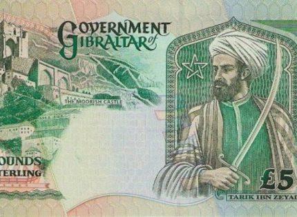 دولة جبل طارق تُصدر عملةً ورقيةً جديدةً تحمل صورة قائد مسلم.. لماذا احتفت به؟